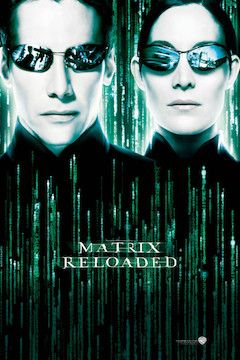 The Matrix Reloaded movie poster.