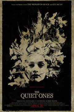The Quiet Ones movie poster.