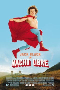 Nacho Libre movie poster.