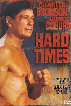 Hard Times movie poster.