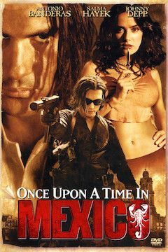 Poster for the movie Once Upon a Time in Mexico