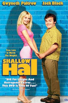 Shallow Hal movie poster.