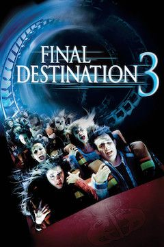 Final Destination 3 movie poster.