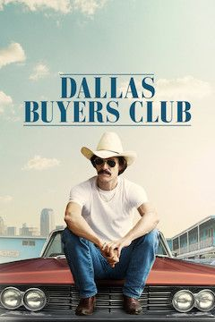 Poster for the movie Dallas Buyers Club