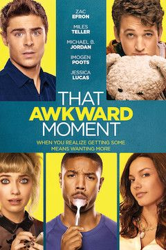 That Awkward Moment movie poster.