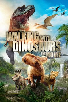 Poster for the movie Walking With Dinosaurs