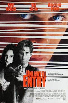 Unlawful Entry movie poster.
