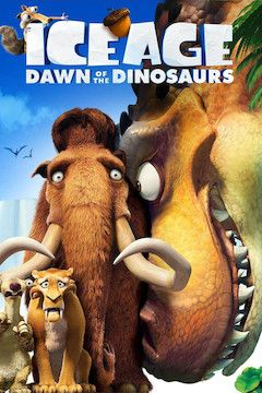 Ice Age: Dawn of the Dinosaurs movie poster.