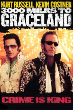 3,000 Miles to Graceland movie poster.