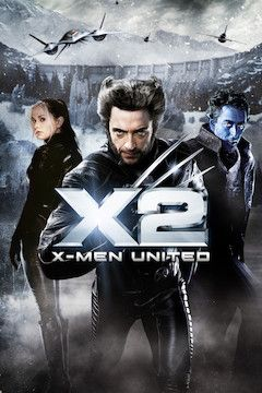 X2: X-Men United movie poster.