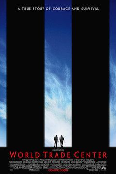 World Trade Center movie poster.