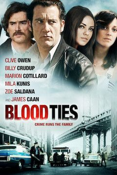 Blood Ties movie poster.