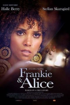 Frankie and Alice movie poster.