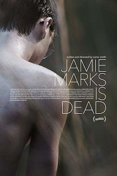 Jamie Marks Is Dead movie poster.
