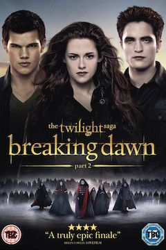 The Twilight Saga: Breaking Dawn Part 2 movie poster.