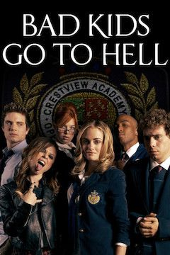 Poster for the movie Bad Kids Go to Hell