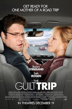 The Guilt Trip movie poster.