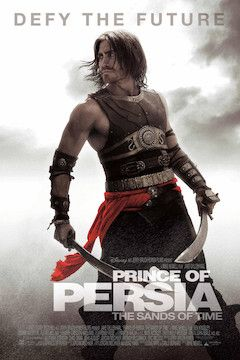 Prince of Persia: The Sands of Time movie poster.