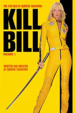 Poster for the movie Kill Bill: Vol. 1