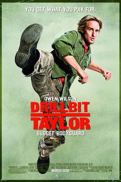 Drillbit Taylor movie poster.