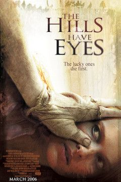 The Hills Have Eyes movie poster.