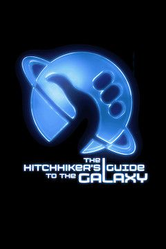 The Hitchhiker's Guide to the Galaxy movie poster.