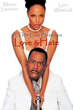 A Thin Line Between Love and Hate movie poster.