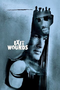 Exit Wounds movie poster.
