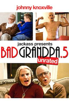 Jackass Presents: Bad Grandpa .5 movie poster.