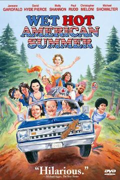 Wet Hot American Summer movie poster.