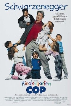 Poster for the movie Kindergarten Cop