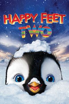 Happy Feet Two movie poster.