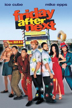 Friday After Next movie poster.