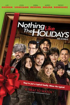 Nothing Like the Holidays movie poster.