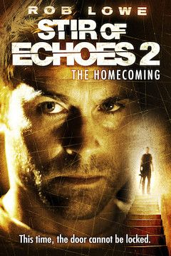 Stir of Echoes: The Homecoming movie poster.