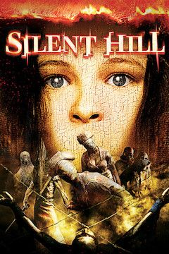 Silent Hill movie poster.