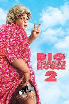 Big Momma's House 2 movie poster.
