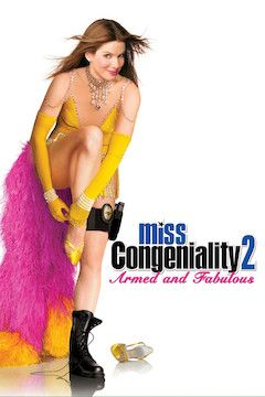 Miss Congeniality 2: Armed and Fabulous movie poster.