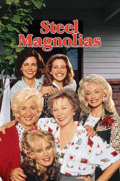 Steel Magnolias movie poster.