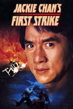 Jackie Chan's First Strike movie poster.