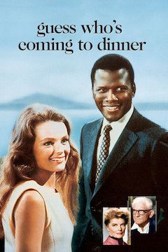 Guess Who's Coming to Dinner? movie poster.