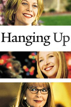 Hanging Up movie poster.