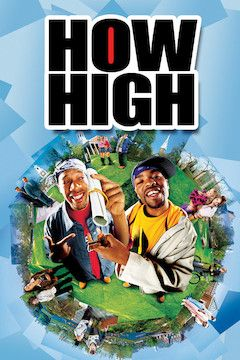 How High movie poster.