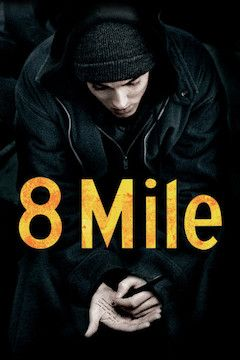 Poster for the movie 8 Mile