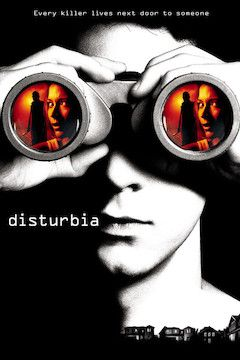 Disturbia movie poster.