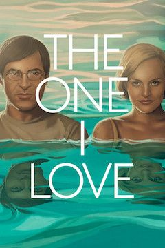 The One I Love movie poster.