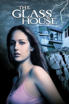 The Glass House movie poster.
