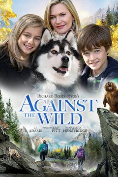 Against the Wild movie poster.
