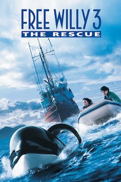Free Willy 3: The Rescue movie poster.
