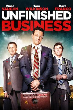 Unfinished Business movie poster.